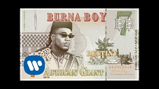 Burna Boy - Destiny (Official Audio)