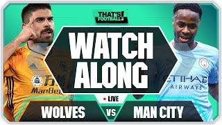 WOLVES vs MAN CITY LIVE Watchalong With Mark Goldbridge