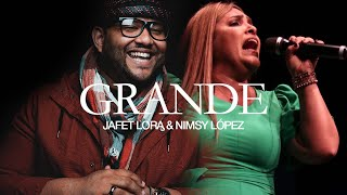 Grande Ft. Nimsy López | Jafet Lora | En Vivo