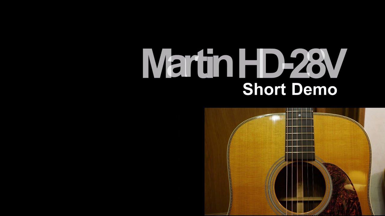 Martin Hd 28v Short Demo Youtube