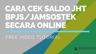 3 Langkah Melihat Saldo JHT BPJS/Jamsostek Secara Online Dengan Mudah