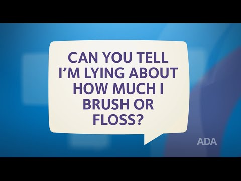 Does Your Dentist Know If You Lie About Brushing and Flossing?