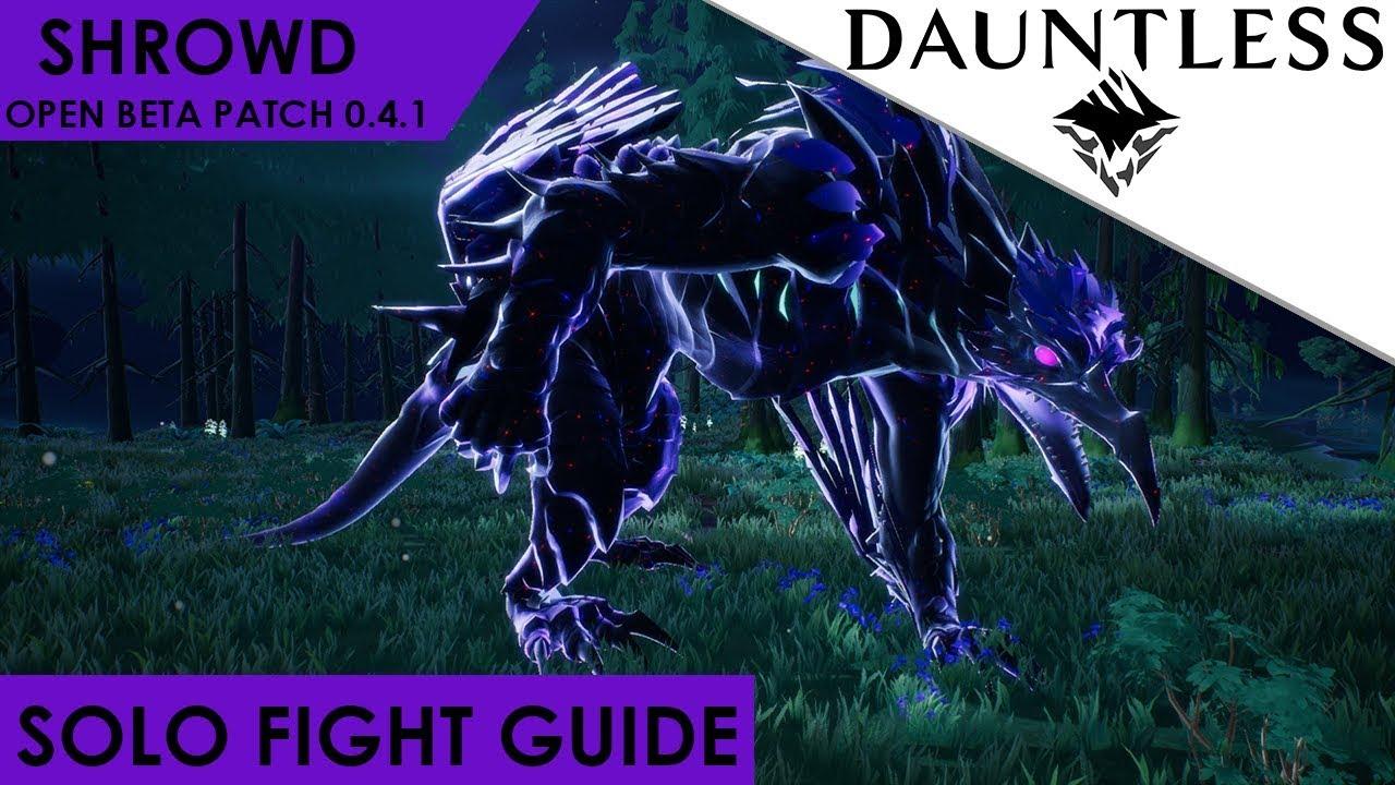 Dauntless - How To Solo Shrowd Patch 0 4 3 Open Beta Guide [Walkthrough]