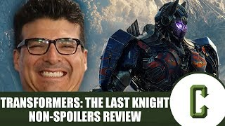 Transformers: The Last Knight Non-Spoilers Review