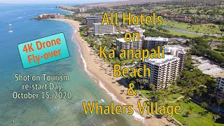 Flyover all the Hotels on Kaanapali Beach and Whalers Village on Tourism Re-Opening Day - 10/15/2020