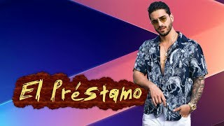 Maluma - El Prestamo Lyrics