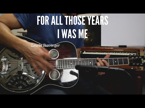 """For All tHe Years I Was Me"" - Lewin Barringer #MusicMonday"