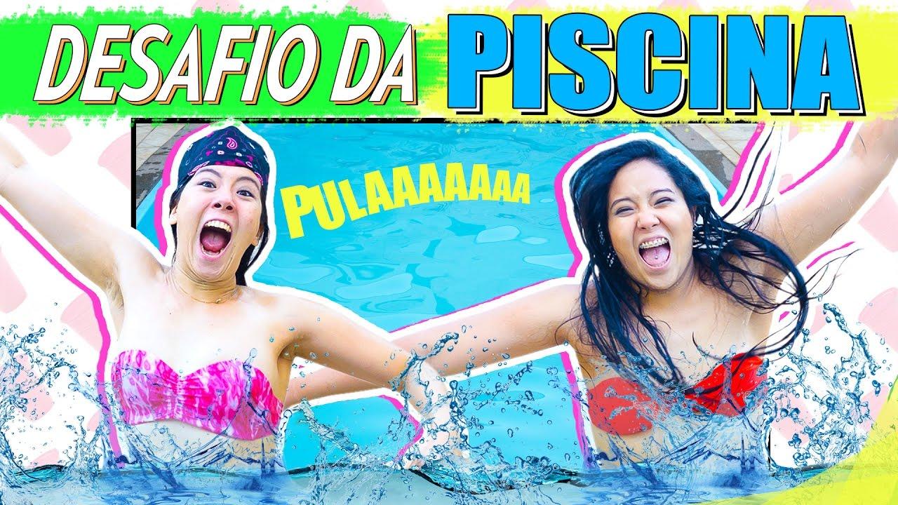 Desafio Da Piscina Blog Das Irm S Youtube