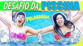 Video DESAFIO DA PISCINA | Blog das irmãs download MP3, 3GP, MP4, WEBM, AVI, FLV Oktober 2018