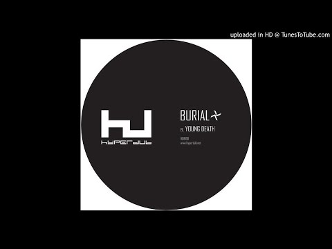 Burial - Young Death