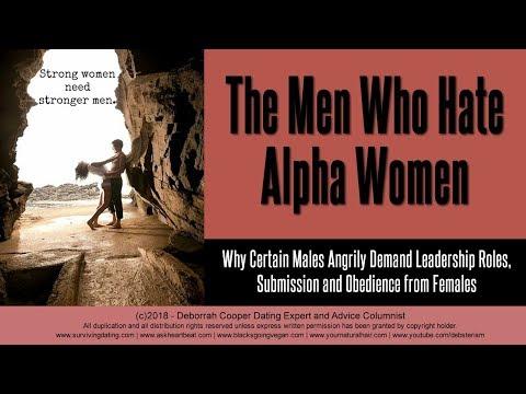 Alpha Women and the Men Who Hate Them - Deborrah Cooper