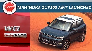 Mahindra XUV300 AMT - Automatic SUV In India 2019