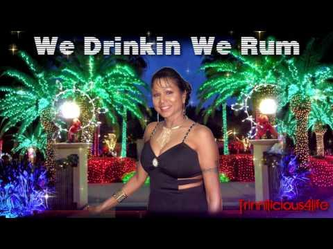 Drupatee Ramgoonai - We Drinkin We Rum