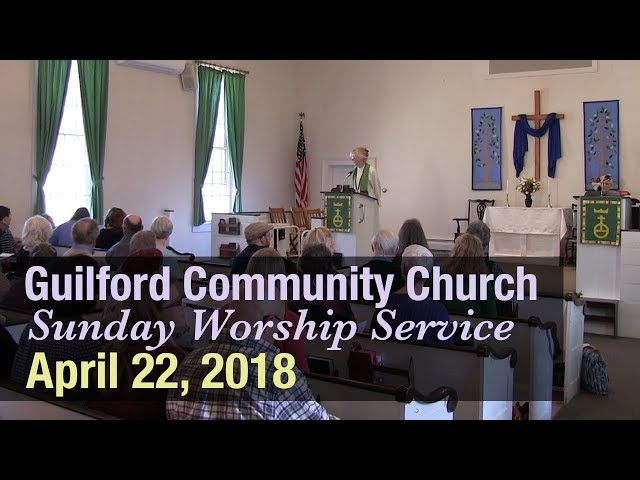 Guilford Church Service - 4/22/18