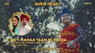 Jatt Manaa Taan Ni Karda Jay S Jas Harjeet Kaur Gill Free MP3 Song Download 320 Kbps