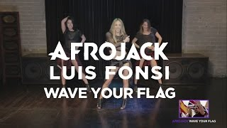 Afrojack ft. Luis Fonsi - Wave Your Flag (Dance Tutorial) | Mandy Jiroux