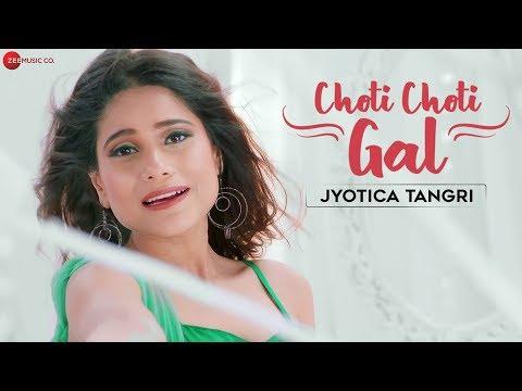 Choti Choti Gal - Jyotica Tangri | Motichoor Chaknachoor | Arjuna Harjai | Kumaar