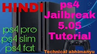 Ps4 Jailbreak Tutorial 5.05| Hindi|India