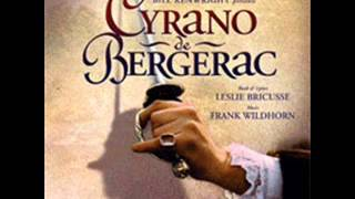 Cyrano De Bergerac the musical- track 11- The Perfect Lover