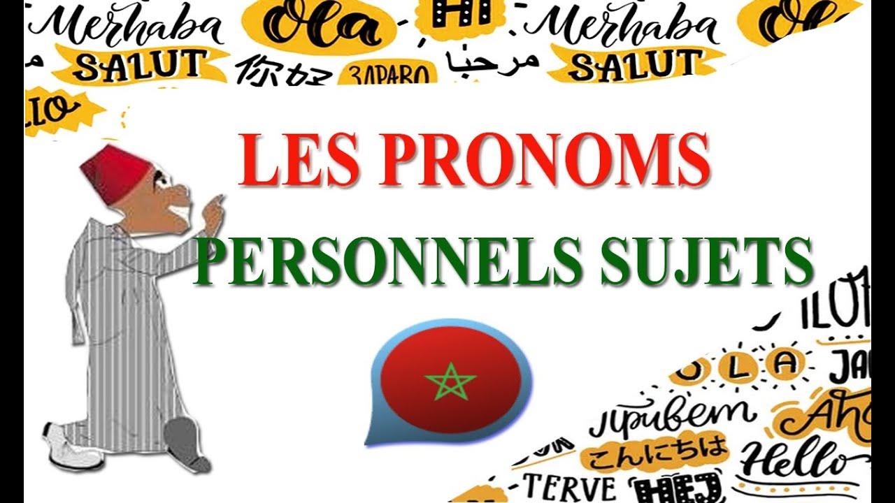Speak darija Marocaine: les pronoms personnels sujets en ...