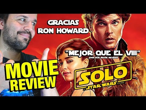 HAN SOLO - CRÍTICA - REVIEW - OPINIÓN - A Star Wars Story -
