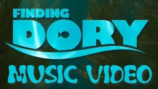 Finding Dory (2016) Music Video