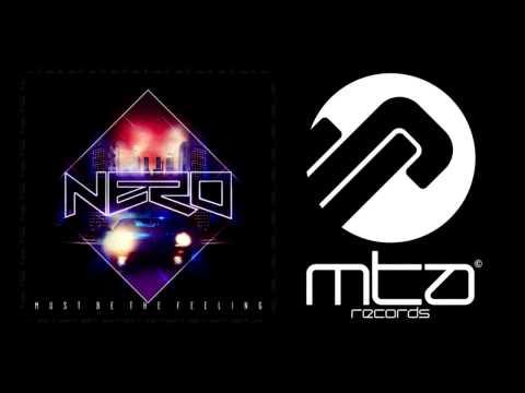 Nero - Must Be The Feeling (Azari & III Remix)