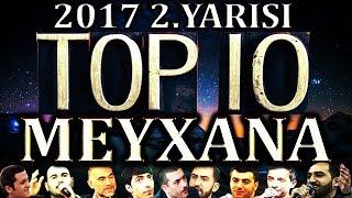 2017'in 2.YARISINA Damga VURAN TOP-10 MEYXANALAR