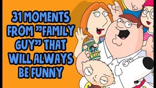 "31 Moments From ""Family Guy"" That Will Always Be Funny"