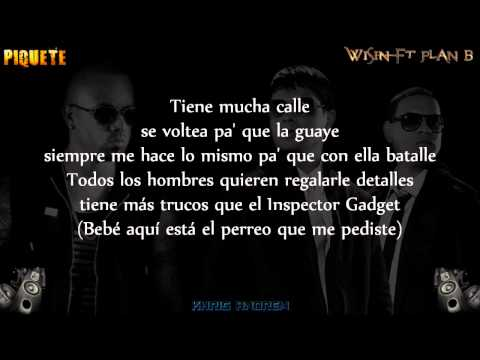 Piquete - Wisin Ft Plan B (Letra) REGGAETON 2015