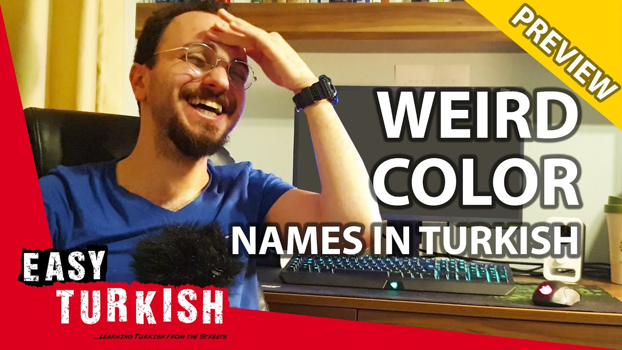 Weird Color Names in Turkish (PREVIEW) | Super Easy Turkish 11