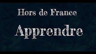 Apprendre - Hors de France - Dix mots - Le monde est notre classe