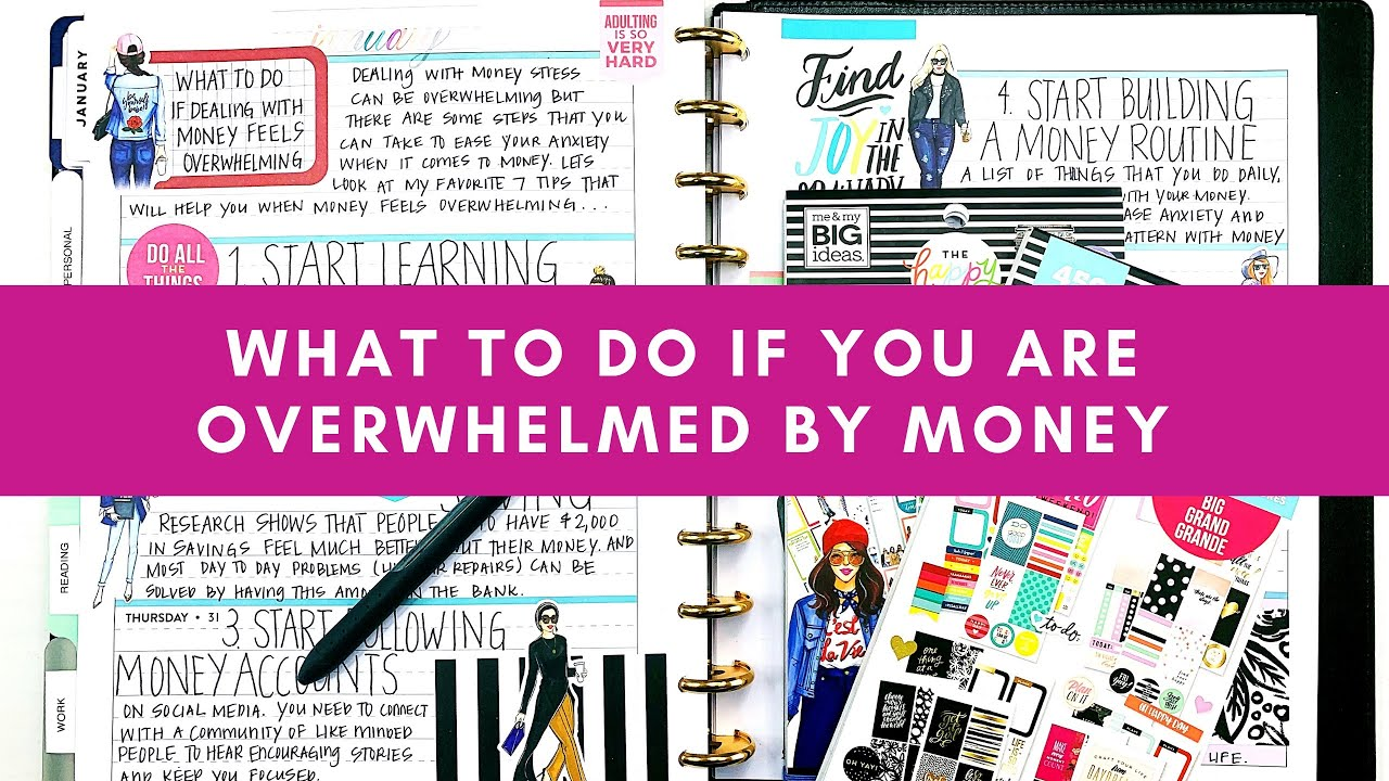 What To Do If You Are Overwhelmed By Money