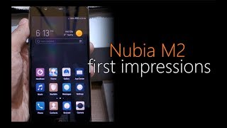 nubia M2: First Look | Hands on | Launch