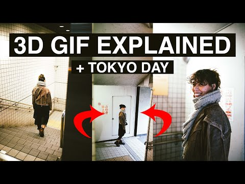 3D GIF EXPLAINED ( + TOKYO DAY )