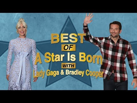 Best of 'A Star Is Born' Cast: Lady Gaga & Bradley Cooper