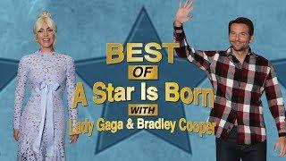 Best of 'A Star Is Born' Cast: Lady Gaga & Bradley Cooper