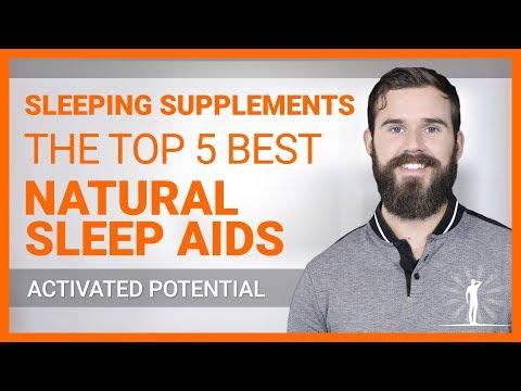 Sleeping Supplements The Top 5 BEST Natural Sleep Aids