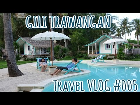TRAVEL VLOG GILI TRAWANGAN | LE PIRATE & LA COCOTERAIE HOTELS