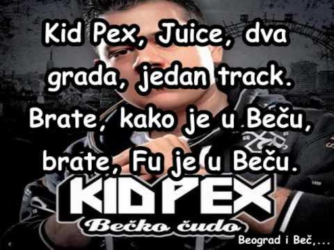 Juice Ft. Kid Pex - Kako Je U Becu Tekst