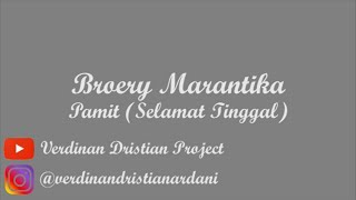 Broery Marantika - Pamit (Selamat Tinggal) (Lyrics)