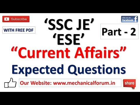 Current Affairs Questions For ESE & SSC JE 2018 | Important for Mechanical, Civil, Electrical | P2
