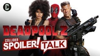 Deadpool 2 Spoiler Review