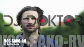 VOS-SAKO-RV (Dj_DoKtEr Remix)