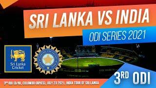 🔴 LIVE | 3rd ODI - India tour of Sri Lanka 2021