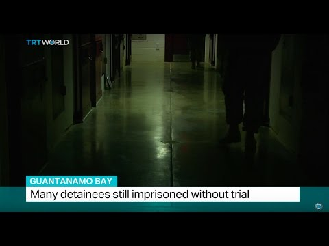 Guantanamo Bay: Many detainees still imprisoned without trial