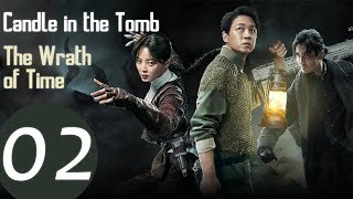 Candle in the Tomb: The Wrath of Time EP.02   鬼吹灯之怒晴湘西   WeTV 【INDO SUB】