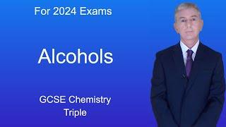 GCSE Chemistry (9-1 Triple) Alcohols