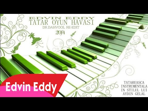 Edvin Eddy 2014 Tatar Oyun Havası Dr Dahvooll Re edit 2014