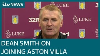 In full: New Aston Villa manager Dean Smith on working with John Terry   ITV News